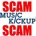 Scam - DO NOT USE Music Kickup